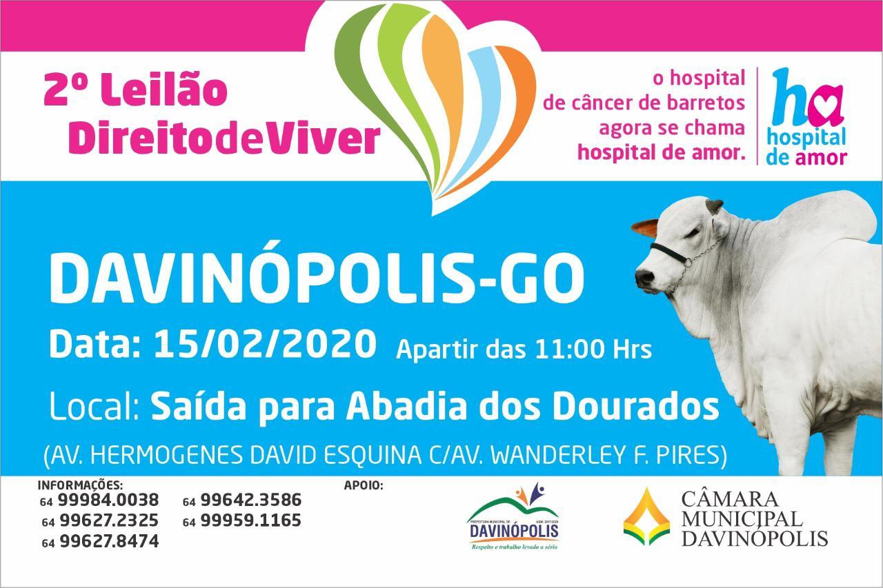 DAVINÓPOLIS: ACONTECE NO PRÓXIMO SÁBADO (15), O 2º LEILÃO DIREITO DE VIVER DO HOSPITAL DE AMOR DE BARRETOS